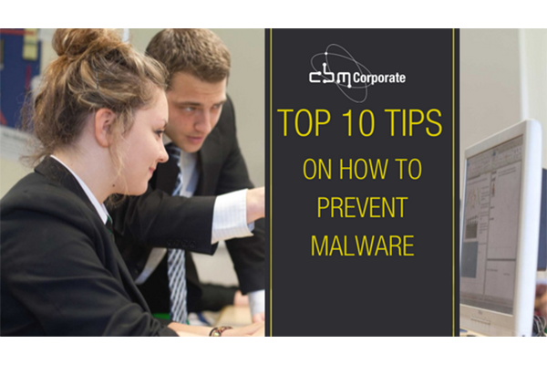 Top 10 Tips on How to Prevent Malware